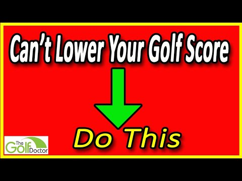 If you cant lower your golf score do this