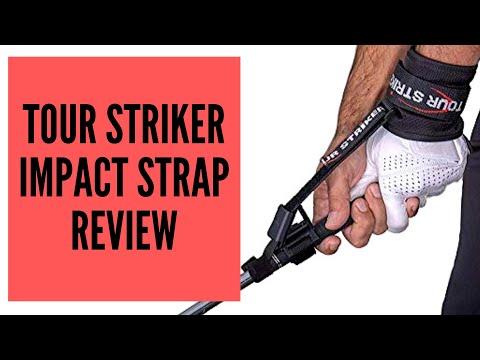 TOUR STRIKER IMPACT STRAP REVIEW