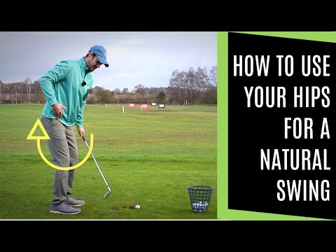 HOW TO USE YOUR HIPS FOR A NATURAL GOLF SWING