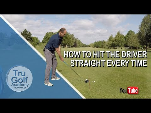 2 SIMPLE STEPS TO HIT THE DRIVER STRAIGHT EVERY TIME