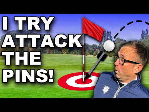 I ATTACK THE GOLF COURSE AND GO PIN SEEKING