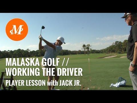 Malaska Golf // Jack Nicklaus Jr. // Hitting the Driver // Golf Tips