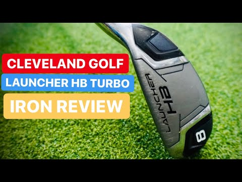 CLEVELAND LAUNCHER HB TURBO IRONS – IS THIS THE EASIEST IRON TO HIT IN GOLF