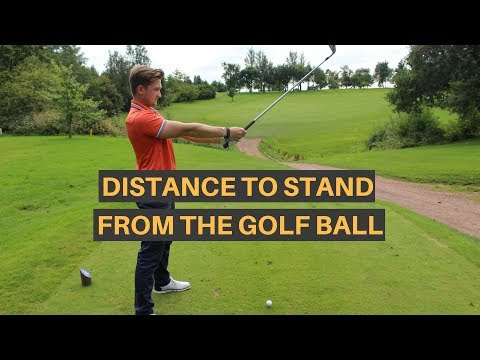 DISTANCE TO STAND FROM THE GOLF BALL