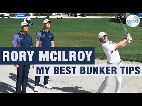RORY MCILROY – MY BEST BUNKER TIPS   ME AND MY GOLF
