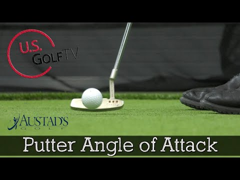 What is the Proper Angle of Attack for a Putter? – Golf Putting Tips