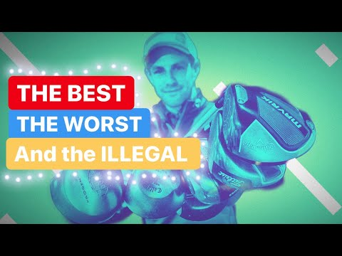 GOLF DRIVERS THE BEST THE WORST AND THE ILLEGAL