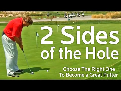 Putting Tip: 2 Sides Of The Hole