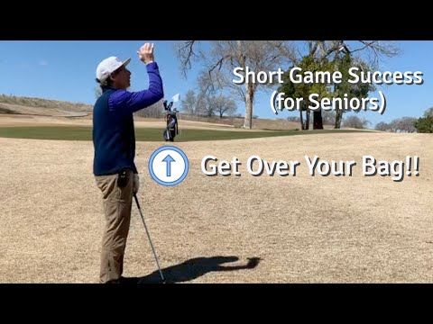 Save Strokes! Short Game Success (for Seniors and for everyone minus Phil and Tiger)! Use your bag.