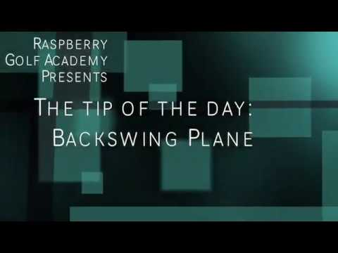 Tip of the Day: Backswing Plane
