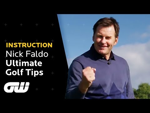 Nick Faldo's ULTIMATE Golf Tips From Tee to Green   Instruction   Golfing World
