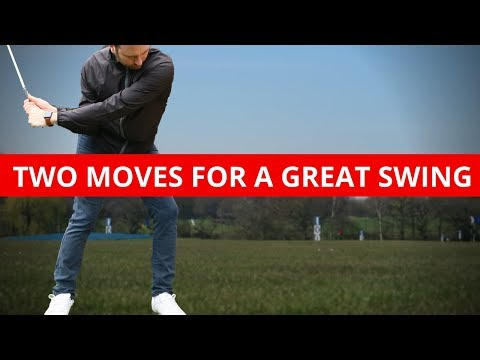 HOW YOUR ONLY TWO MOVES AWAY FROM A GREAT GOLF SWING