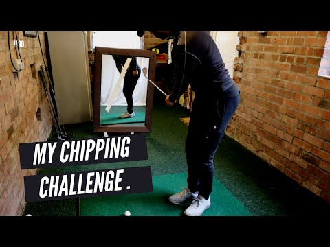 MY CHIPPING CHALLENGE   Overcoming the yips, re-building confidence & home practice drills