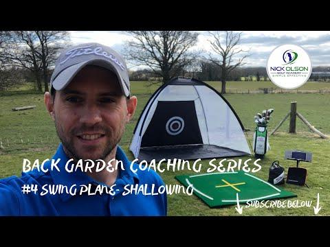 BACK GARDEN GOLF COACHING TIP #4 – SWING PLANE SHALLOWING