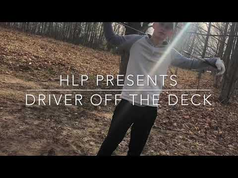 DRIVER off the DECK!!!