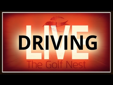 Golf Nest LIVE – Driving