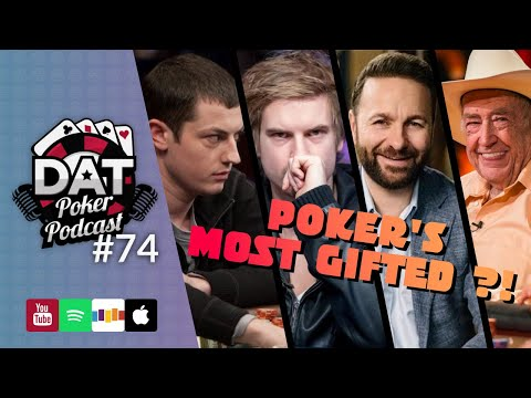 Live Poker's Future, Top 10 Most Talented Players, GG Poker $25k – DAT Poker Podcast Episode #74