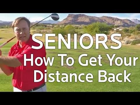 Senior Golfers:  How To Get Your Distance Back