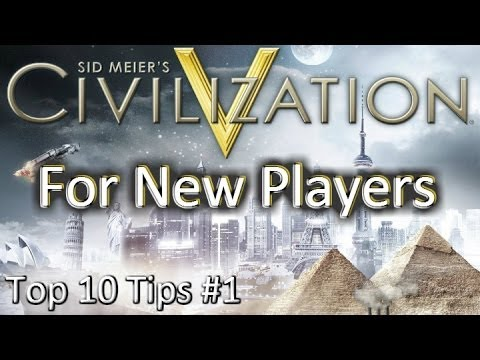How to Play Civilization 5: Top 10 Tips for New and Casual Gamers