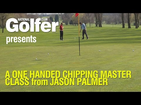 A one handed chipping lesson with Jason Palmer