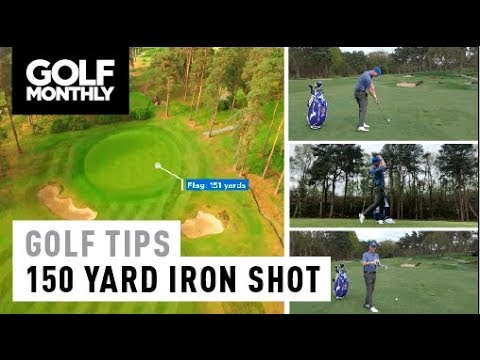 Most Important Shots In Golf #2: 150-yard iron shot I Golf Tips I Golf Monthly