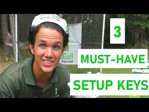 3 Golf Swing Setup KEYS to PURE IT NOW [3 Setup ESSENTIALS]