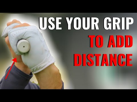 HOW TO USE YOUR GRIP TO ADD EASY DISTANCE