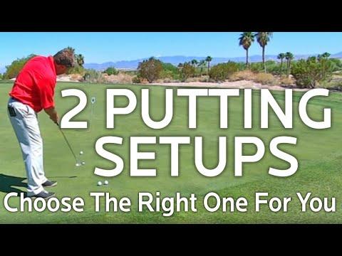 PUTTING SETUP (2 Ways To Setup To Your Putts)