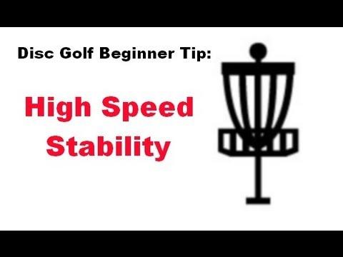 Disc Golf Beginner Tip: High Speed Stability