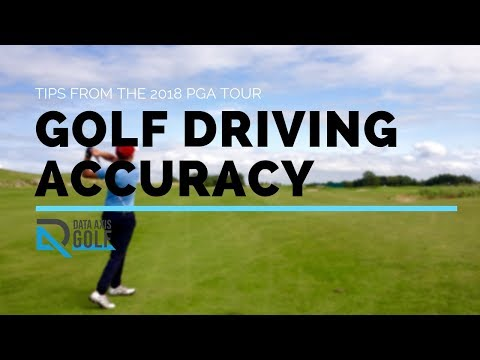Golf Driving Accuracy Tips From The 2018 PGA Tour