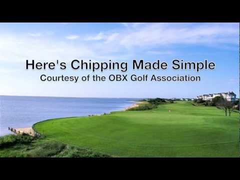 OBX Golf Assoc – Golf Tip – Chipping