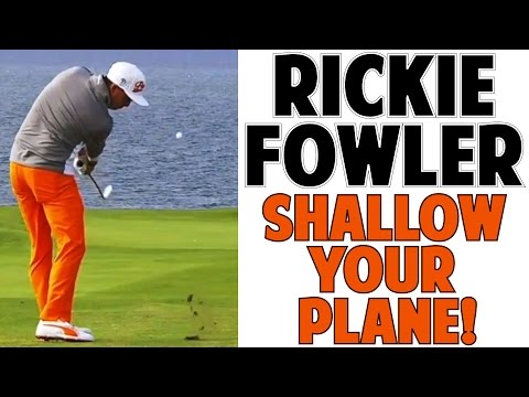 RICKIE FOWLER OLD VS. NEW | How to Shallow Your Plane