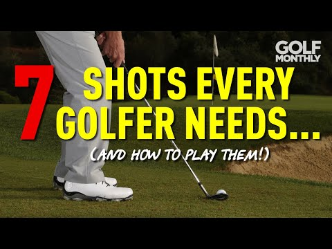 7 SHOTS EVERY GOLFER NEEDS… (AND HOW TO PLAY THEM!)