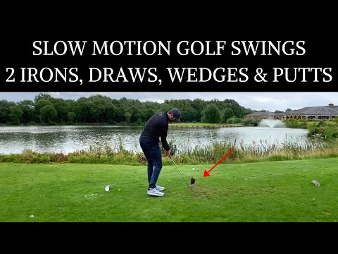 SLOW MOTION GOLF SWINGS – 2 IRONS, DRAWS, WEDGES AND PUTTS