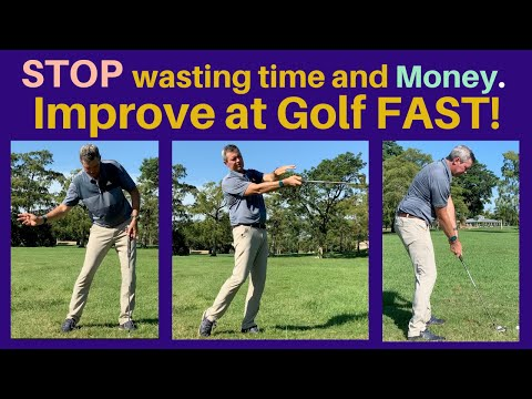 STOP wasting your time. Improve at Golf NOW!
