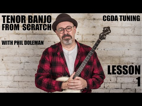 Tenor Banjo (and tenor guitar) From Scratch – Lesson 1