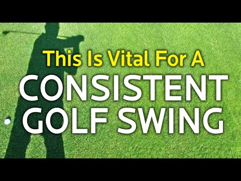 THIS IS VITAL FOR A CONSISTENT GOLF SWING (Irons and Driver)