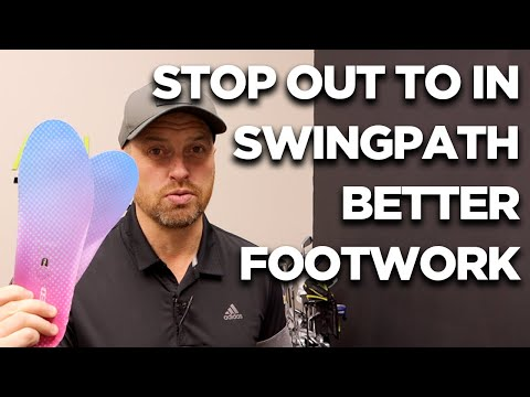 STOP OUT TO IN SWING PATH WITH BETTER FOOTWORK