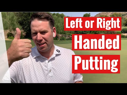 GOLF: Left or Right Handed Putting
