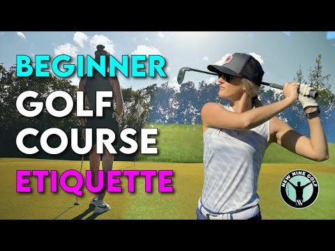 Golf Course Etiquette for Beginners / Play Like a Pro