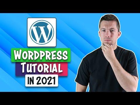 WordPress Tutorial 2021 | How to Use WordPress for Beginners