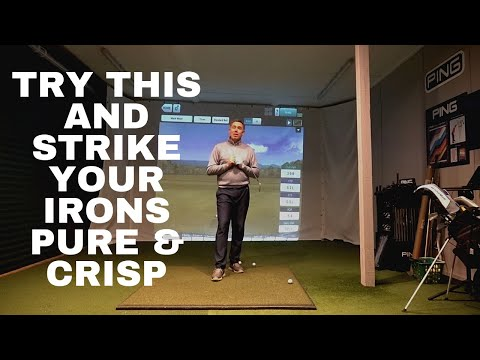Try This if You Want To Strike Your Irons Crisp and Pure