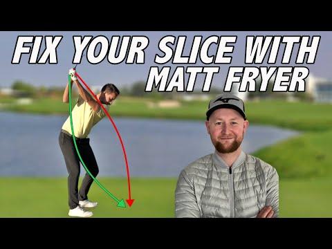 FIX YOUR SLICE WITH MATT FRYER | Golf Swing Tips