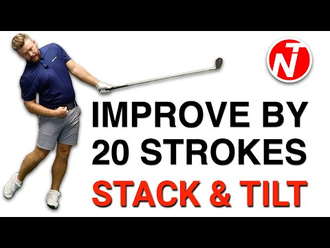IMPROVE BY 20 STROKES – STACK AND TILT | GOLF TIPS | LESSON 171