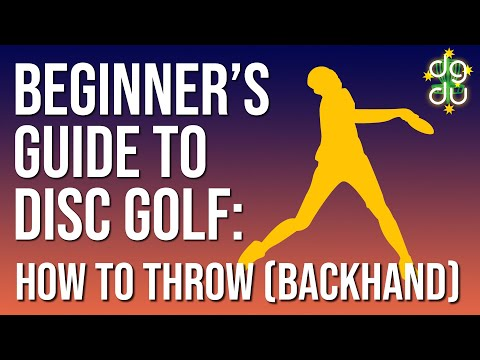 Getting Started With Disc Golf Part 2: Beginner's Guide to Throwing Backhand