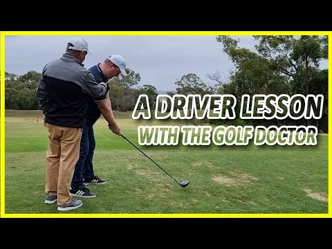 A Driver Lesson With The Golf Doctor