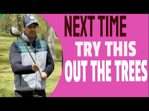 Try This Next Time You Are Hitting Out Of The Trees