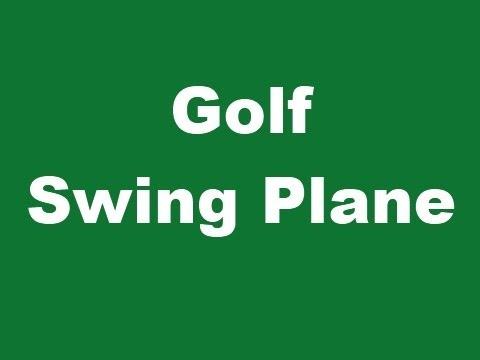 Golf Swing Plane – Best Golf Swing Plane