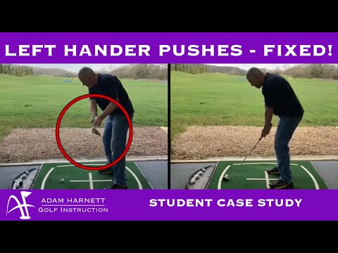 LEFT HANDER – PUSHES FIXED!