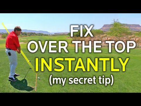 FIX AN OVER THE TOP SWING INSTANTLY (My Secret Tip)